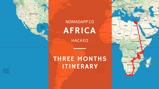 Africa Hacked: The Three-Months North to South Itinerary You